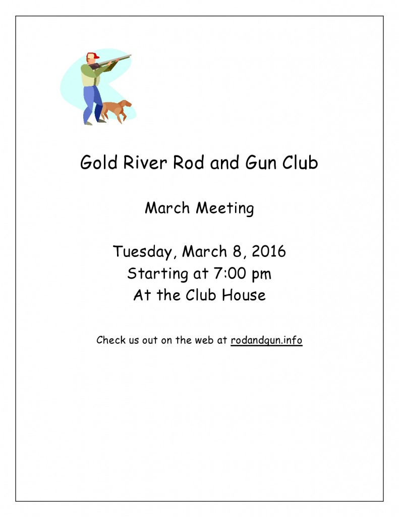 Gold River Rod and Gun Club Meeting